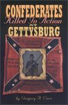 Confederates Killed in Action at Gettysburg