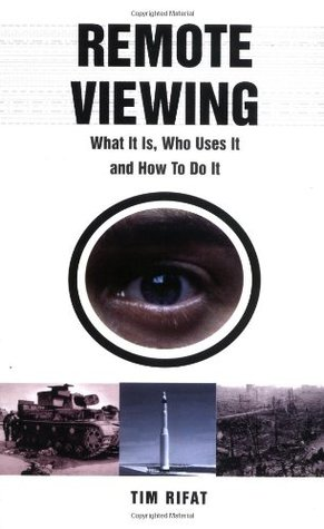 Remote Viewing by Tim Rifat