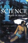 Science Myth or Magic?: A Struggle for Existence
