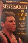 The Winning Mind: Steve Backley's Guide to Achieving Success and Overcoming Failure