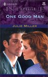 One Good Man by Julie Miller