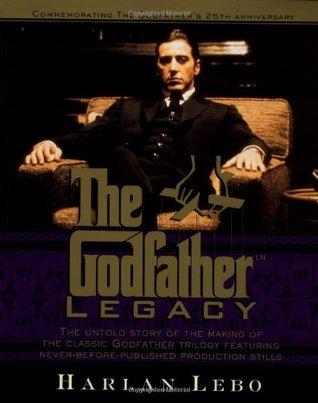 The Godfather Legacy by Harlan Lebo