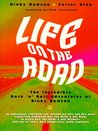 Life on the Road: The Incredible Rock and Roll Adventures of Dinky Dawson