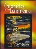 "Chronicles of the Lensmen, Volume 1 by E.E. ""Doc"" Smith"