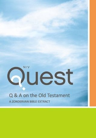Q & A on the Old Testament: A Zondervan Bible Extract: The Question and Answer Bible  by  Zondervan Publishing