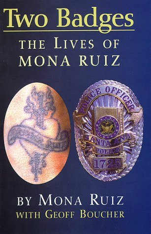 Two Badges: The Lives of Mona Ruiz