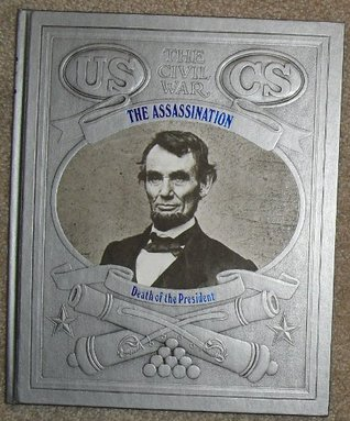 The Assassination: Death of the President