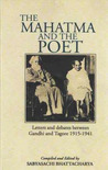 The Mahatma and the Poet