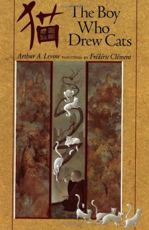 The Boy Who Drew Cats by Arthur A. Levine