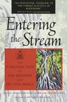 Entering the Stream : An Introduction to the Buddha and His Teachings