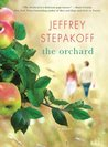 The Orchard: A Novel