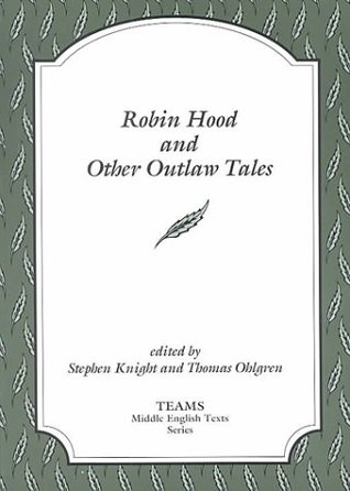 Robin Hood and Other Outlaw Tales by Stephen Knight