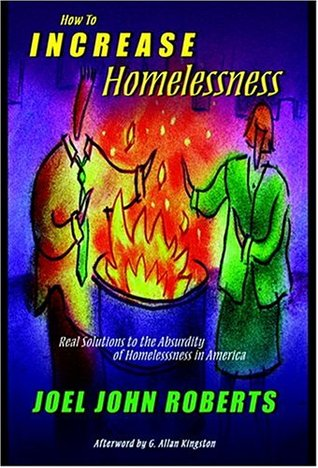 How to Increase Homelessness
