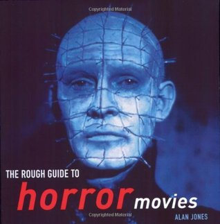 The Rough Guide to Horror Movies by Alan  Jones