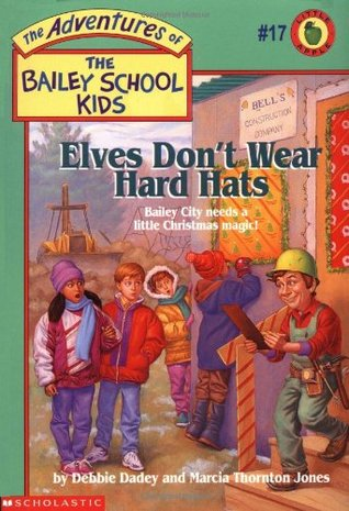 Elves Don't Wear Hard Hats by Debbie Dadey