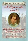 A Line in the Sand: The Alamo Diary of Lucinda Lawrence (Dear America)