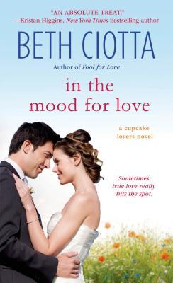 In the Mood for Love (Cupcake Lovers, #4)