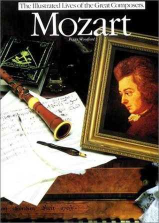 Read online Mozart (The Illustrated Lives of the Great Composers) PDF