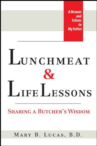Lunchmeat & Life Lessons: Sharing a Butcher's Wisdom