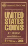 A Guide Book of United States Coins, 2008 by R.S. Yeoman