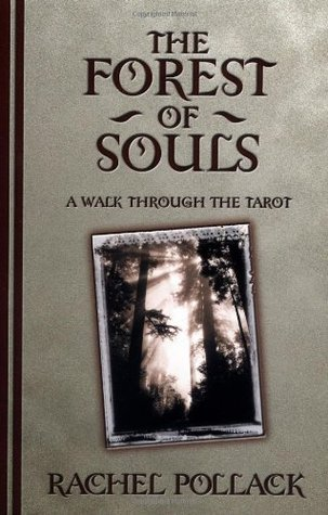 The Forest of Souls by Rachel Pollack