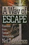 A Way of Escape: Freedom from Sexual Strongholds