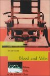 Blood & Volts: Edison, Tesla and the Invention of the Electric Chair