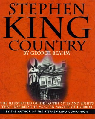 Stephen King Country by George Beahm