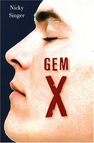 Gem X by Nicky Singer