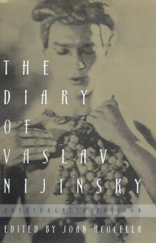 The Diary of Vaslav Nijinsky by Vaslav Nijinsky
