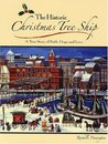 The Historic Christmas Tree Ship: A True Story of Faith, Hope and Love