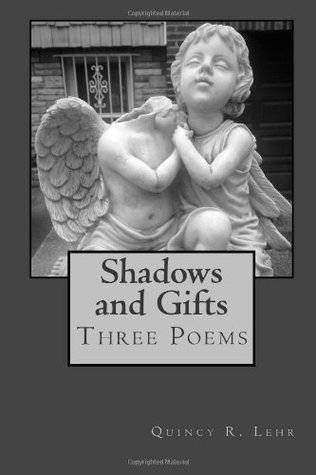 Shadows and Gifts: Three Poems