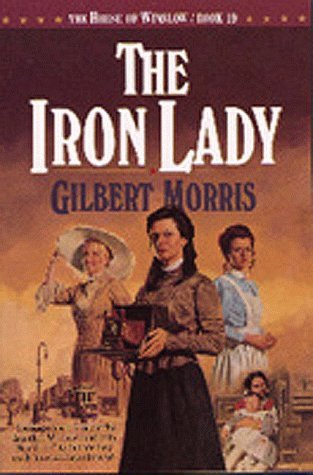 The Iron Lady (House of Winslow, #19)