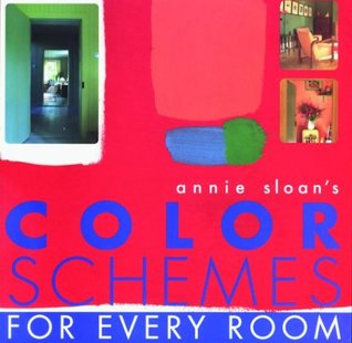 Annie Sloan's Color Schemes by Annie Sloan