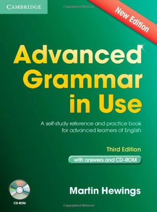 Advanced Grammar in Use Book with Answers and CD-ROM: A Self-Study Reference and Practice Book for Advanced Learners of English (Grammar in Use)