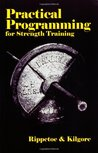 Practical Programming for Strength Training by Mark Rippetoe