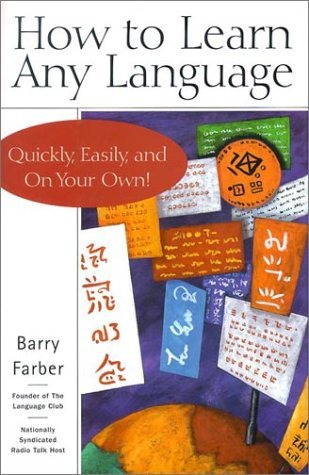 How to Learn Any Language by Barry Farber