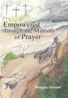 Empowered through the Ministry of Prayer