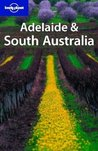 Adelaide & South Australia (Regional Guide)