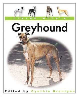 Living With a Greyhound: Book with Bonus DVD (Living with a Pet)