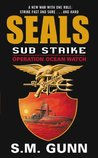 SEALs Sub Strike: Operation Ocean Watch (SEALs Sub Rescue)
