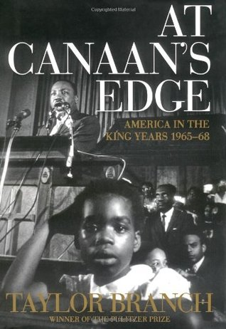 At Canaan's Edge by Taylor Branch