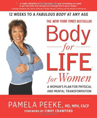 Review Body-for-LIFE for Women: A Woman's Plan for Physical and Mental Transformation PDF by Pamela Peeke