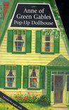 The Anne Of Green Gables Pop Up Dollhouse