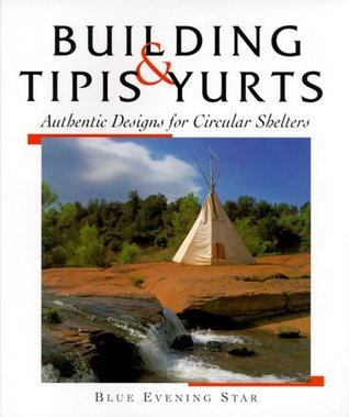 Tipis & Yurts by Blue Evening Star