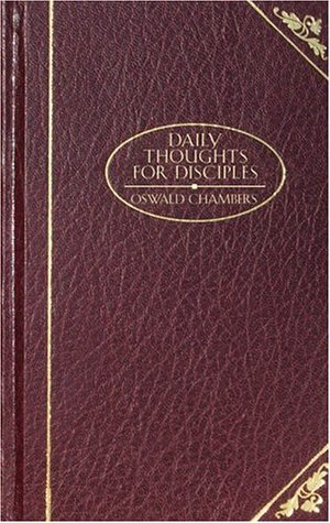 Daily Thoughts for Disciples (Christian Classics)