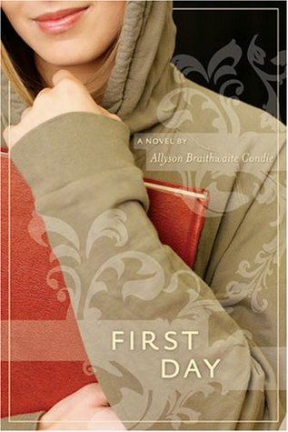 First Day by Ally Condie