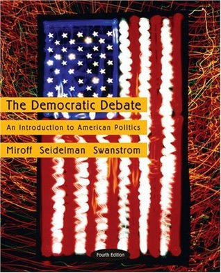 The Democratic Debate by Bruce Miroff