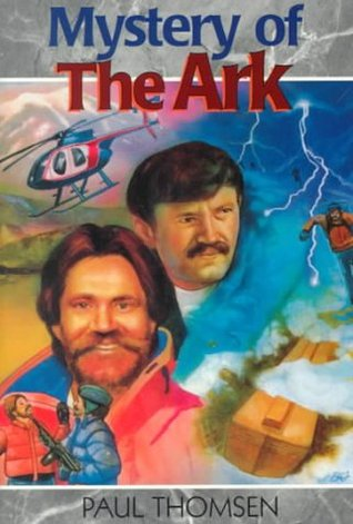 The Mystery of the Ark by Paul Thomsen