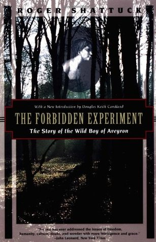 the forbidden experiment by roger shattuck essay Roger shattuck s the forbidden experiment follows one of the more claims of ' wild' children write thesis narrative essay oct 17.